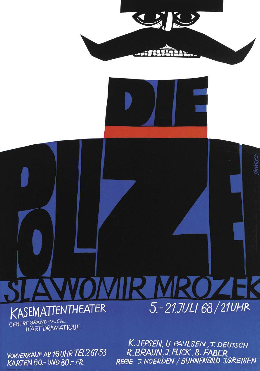 Affiche Kasemattentheater Slawomir Mrozek - Die Polizei 1968 - Grafiker Pit Weyer