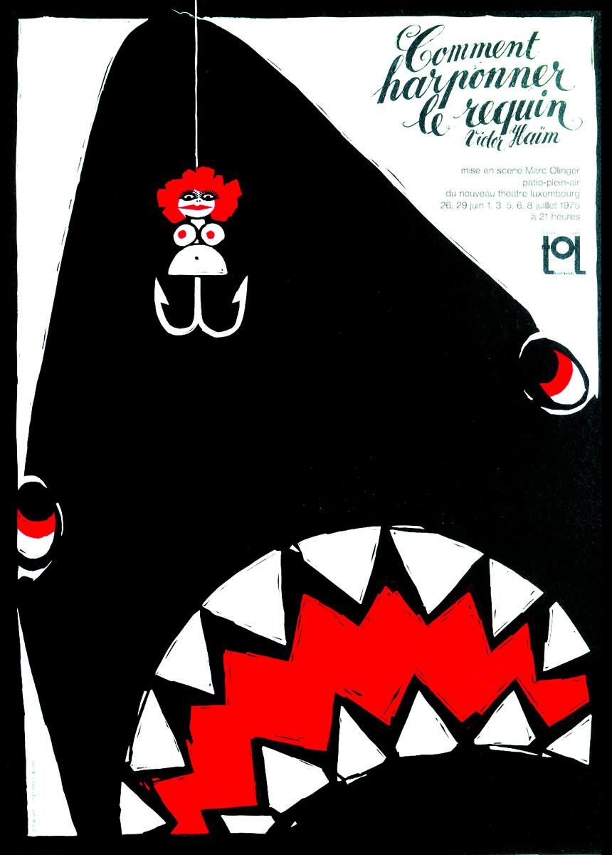 Affiche Plakat Commen harponner le requin de Victor Haïm 1975 1975 TOL Théâtre Ouvert Luxembourg - Pit Weyer
