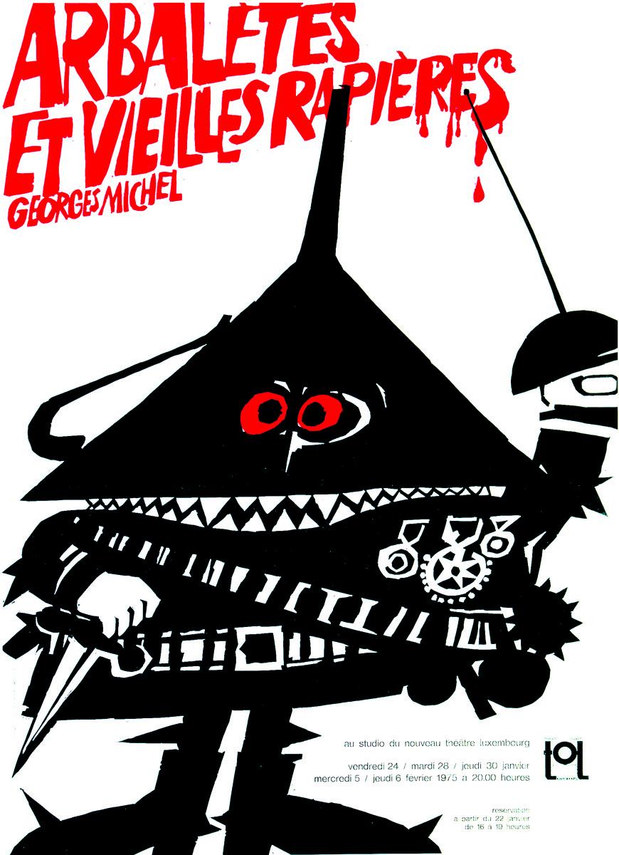 Affiche PlakaArbalètes et vielles rapières de Georges Michel 1976 TOL Théâtre Ouvert Luxembourg - Pit Weyer