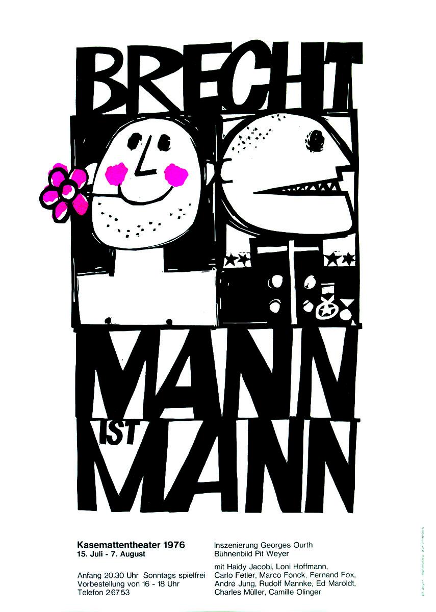 Affiche Plakat Mann ist Mann von Bertolt Brecht Kasemattentheater théâtre des casemates - Pit Weyer