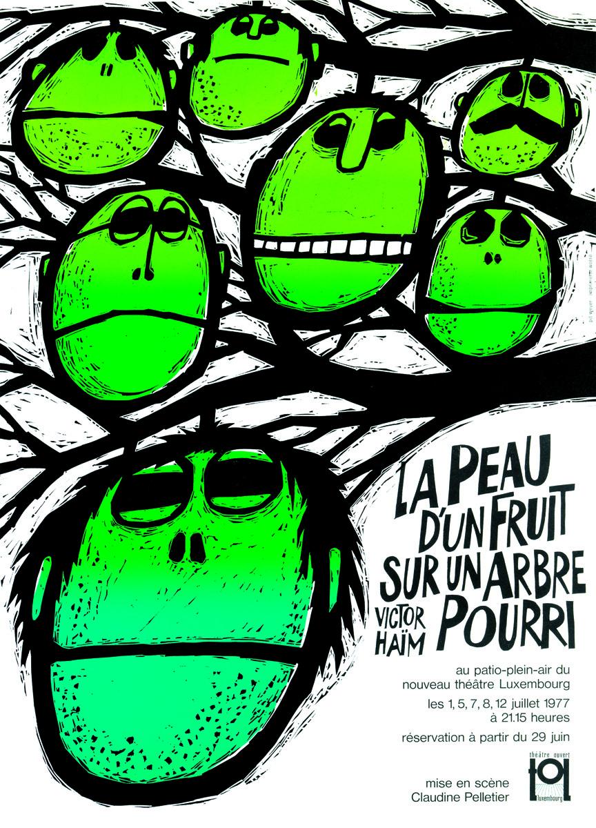 Affiche La peau d'un fruit sur un arbre pourri de Victor Haïm TOL théâtre ouvert luxembourg Pit Weyer