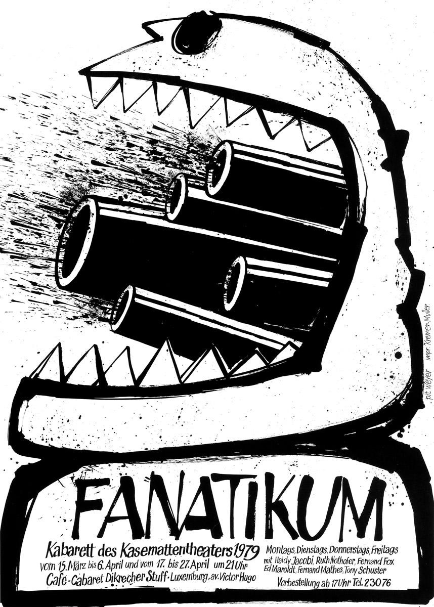 Affiche Plakat Kabarett FANATIKUM 1979 Kasemattentheater théâtre des casemates - Pit Weyer
