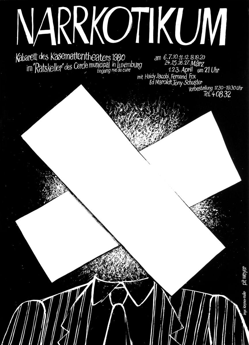 Affiche Plakat Kabarett NARRKOTIKUM 1980 Kasemattentheater théâtre des casemates - Pit Weyer