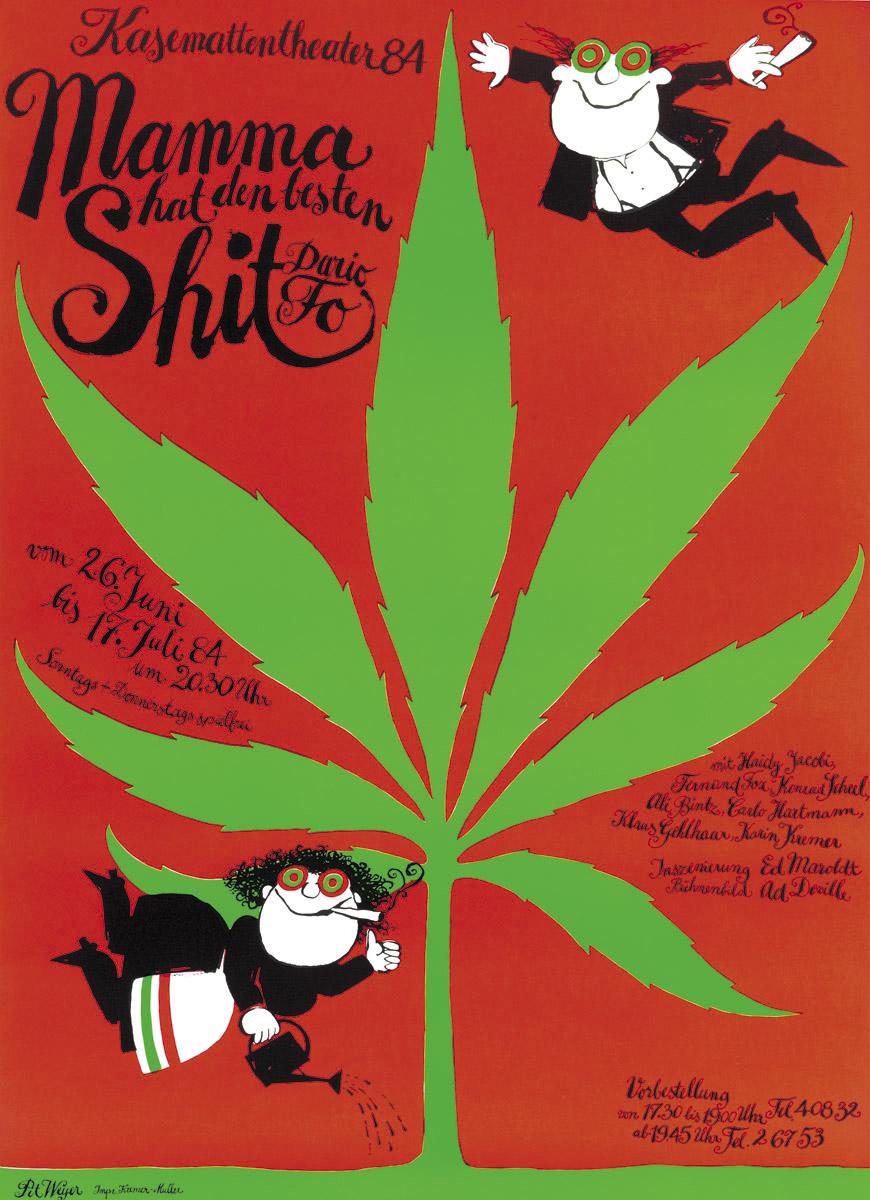 Affiche Plakat Kasemattentheater 1984 Mamma hat den besten Shit von Dario Fo - Pit Weyer