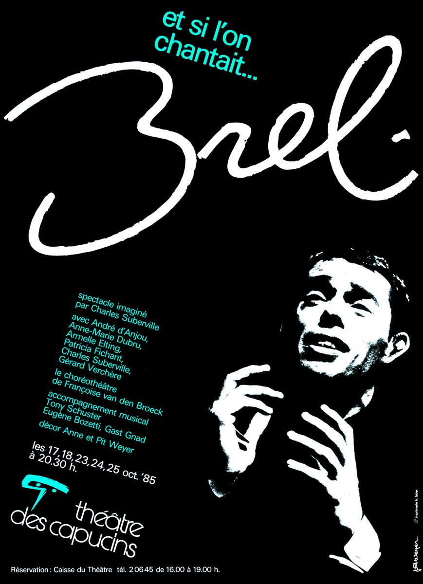 Affiche Et si l'on chantait BREL Théâtre des capucins 1985 - Pit Weyer