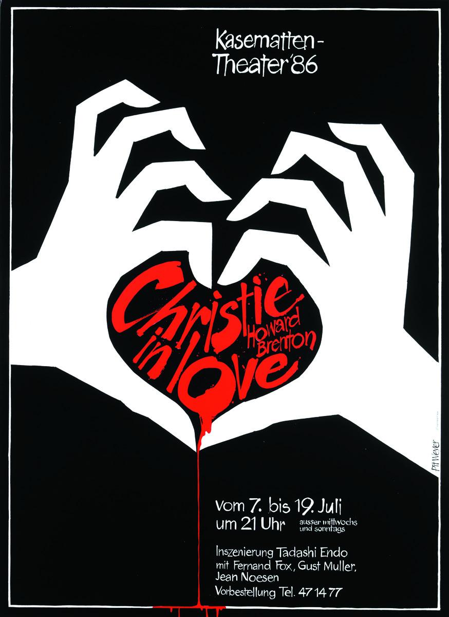Plakat Affiche Kasemattentheater 1986 Christie in Love von Howard Brenton Pit Weyer