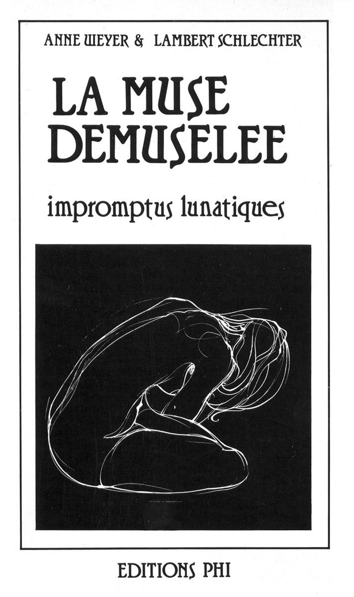 Livre La muse démuselée 1982 Lambert Schlechter Illustrations Anne Weyer