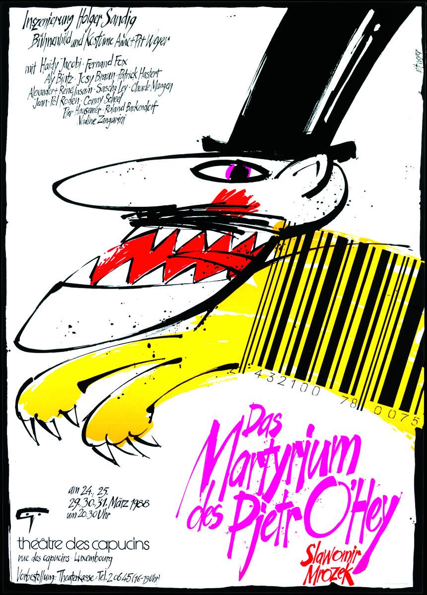 Plakat 1988 Das Martyrium des Pjetr O'Hey von Slawomir Mrozek Pit Weyer