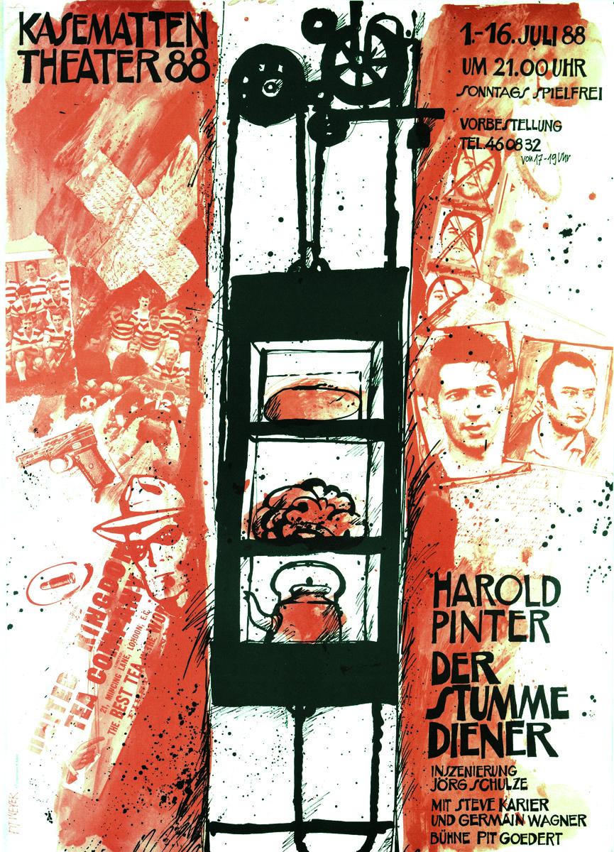 Plakat 1988 Dr stumme Diener von Harold Pinter Pit Weyer