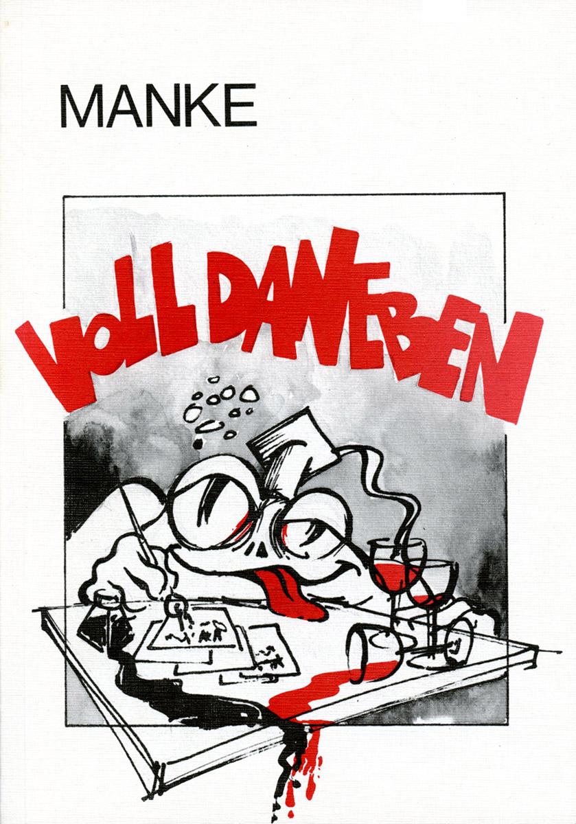 Livre Buch Voll Daneben Texte Manke, Illustrationen Lex Weyer