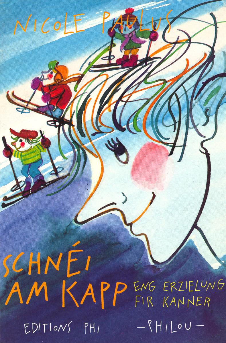 Livre pour enfants Schnéi am Kapp 1993 texte Nicole Paulus Illustrations Anne Weyer