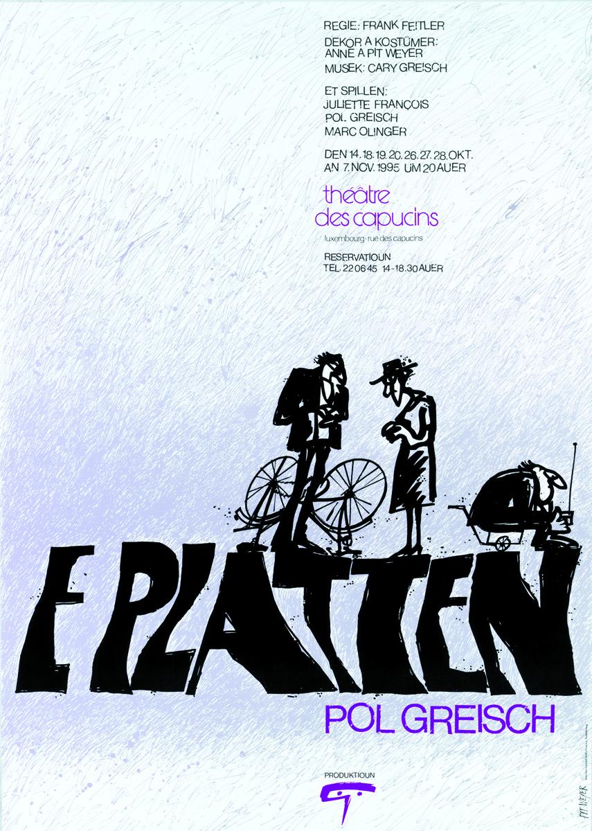 Affiche E Platten vum Pol Greisch 1995 Théâtre des Capucins Pit Weyer