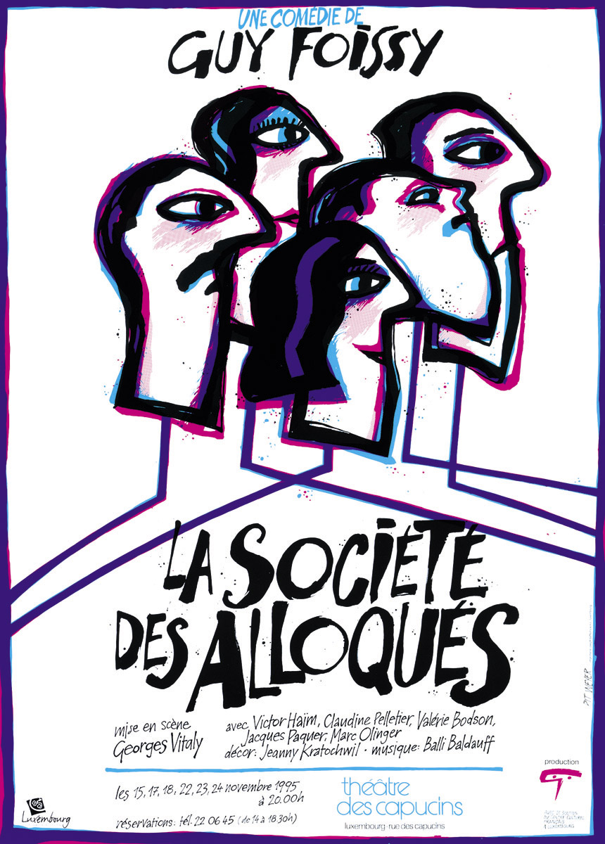 Affiche La Société des Alloqués de Guy Foissy 1995 Théâtre des Capucins Luxembourg Pit Weyer