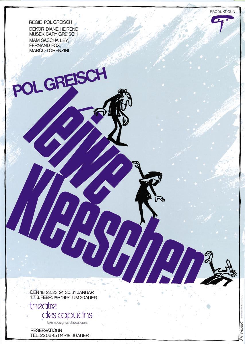 Affiche Léiwe Kleeschen vum Pol Greisch 1997 Théâtre des Capucins Pit Weyer