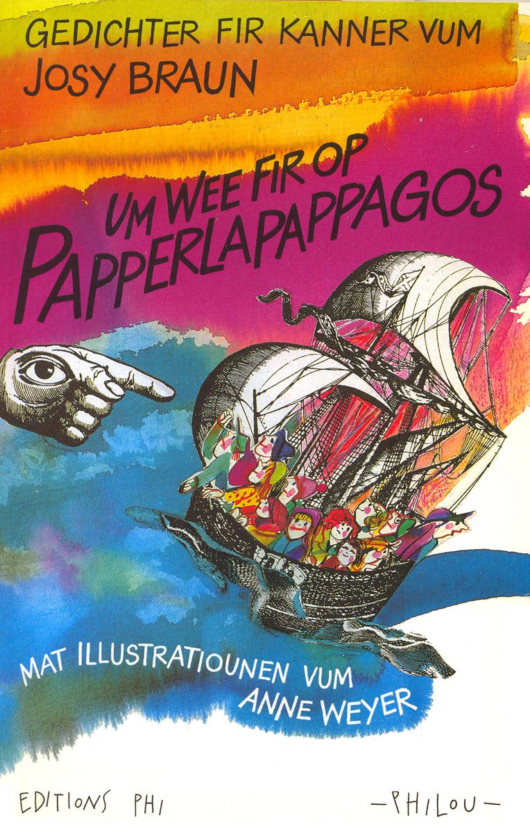 1996 Papperlapagos Texte Josy Braun Illustratiounen Anne Weyer
