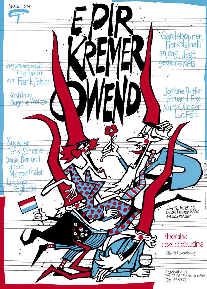 Affiche 2000 E Pir Kremer Owend Théâtre des Capucins Pit Weyer