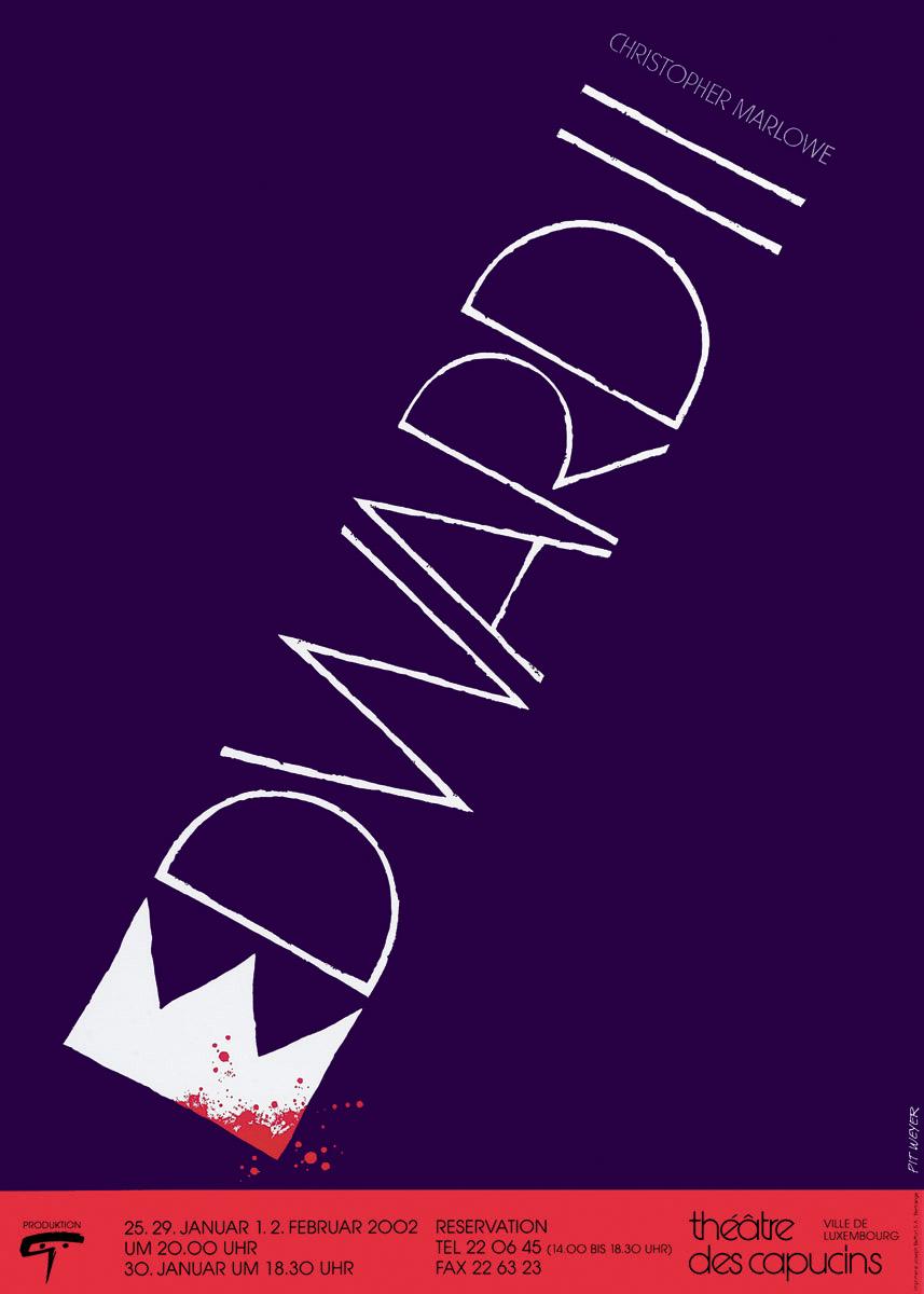 Affiche Plakat 2002 EDWARD II Pit Weyer
