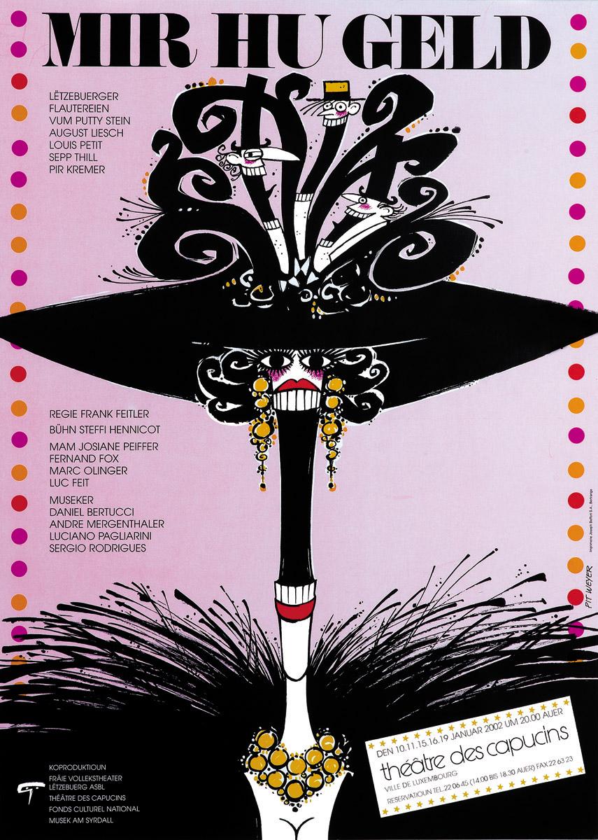 Affiche Plakat Théâtre des Capucins Mir hu Geld 2002 Pit Weyer