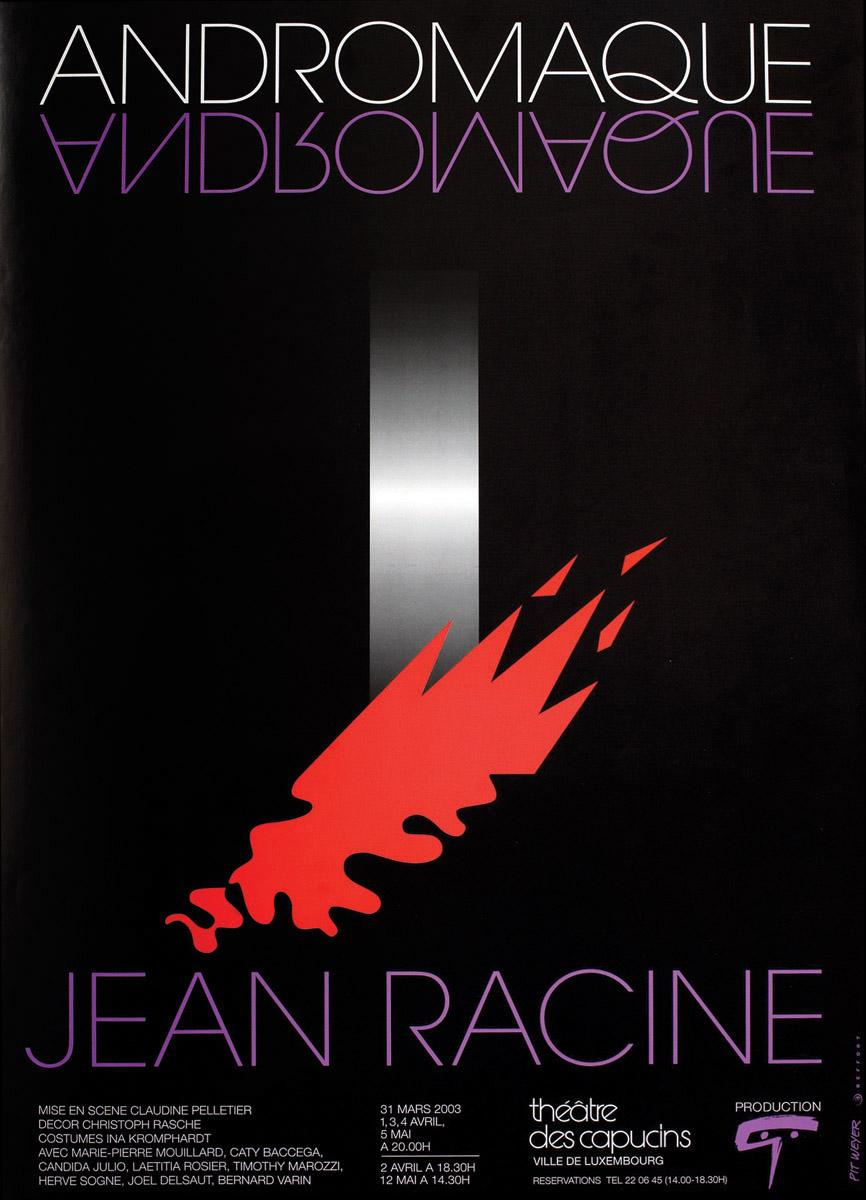 Affiche Plakat Théâtre des Capucins Andromaque de Jean Racine 2003 Pit Weyer