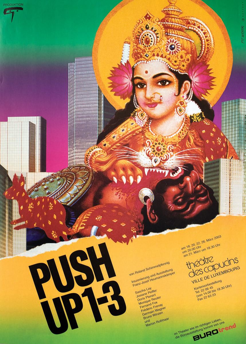 Affiche Plakat Théâtre des Capucins Push-Up 1-3 von Roland Schimmelpfennig 2003 Pit Weyer