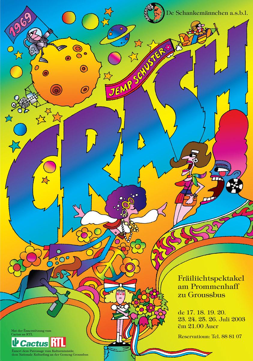 Affiche CRASH vum Jemp Schuster Schankemännche Produktioun 2003 Pit Weyer