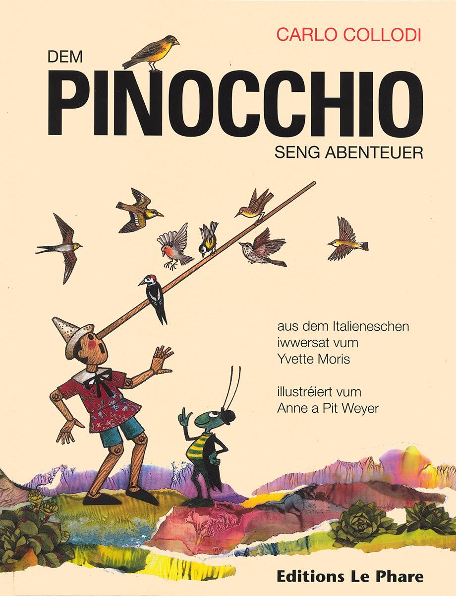 2003 Livre Pinocchio Texte Yvette Moris, Illustratiounen Anne a Pit Weyer