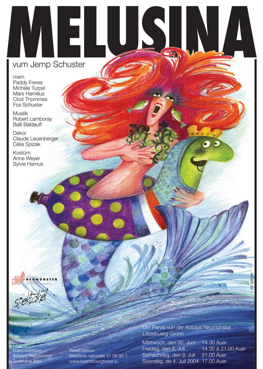 Affiche 2004 Melusina vum Jemp Schuster