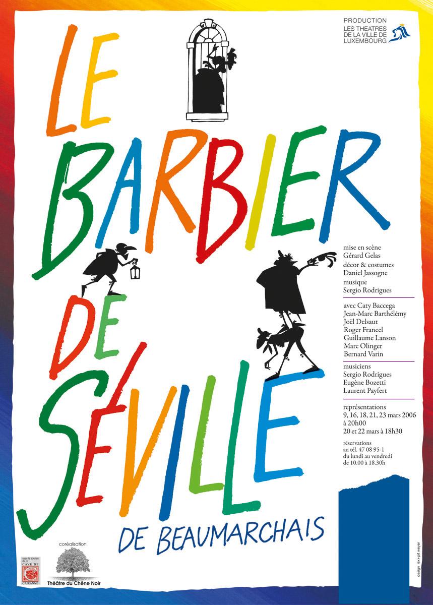 Affiche Plakat Théâtre des Capucins Le Barbier de Séville de Beaumarchais 2005 Pit Weyer