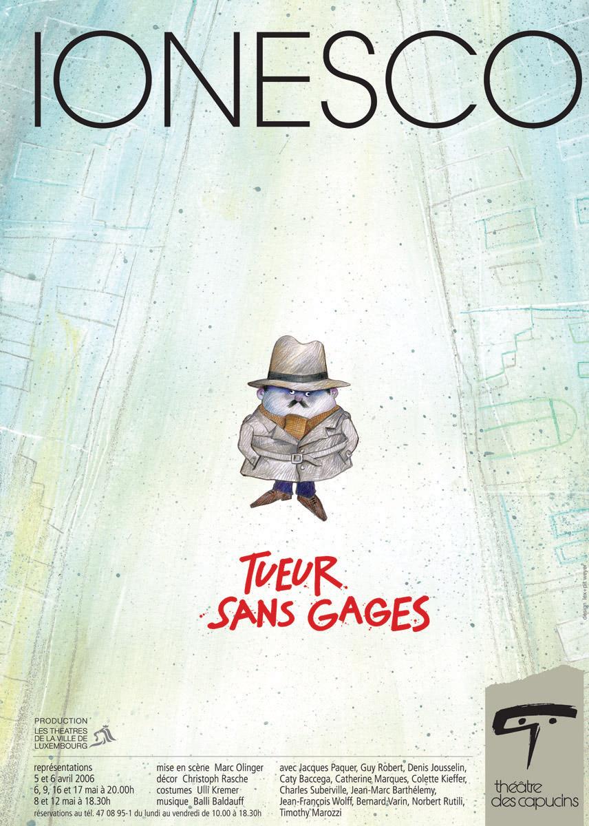 Affiche Plakat Théâtre des Capucins Tueur à gages Ionesco 2006 Pit Weyer