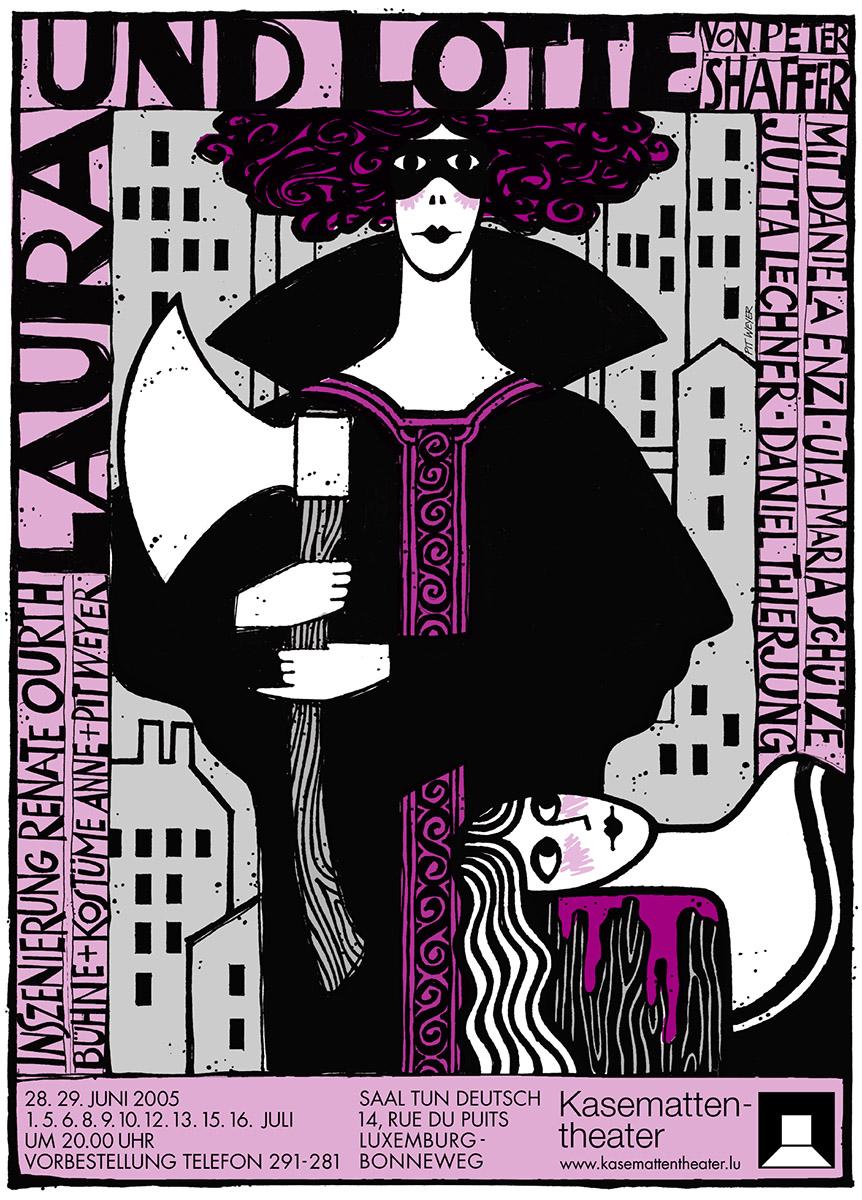Affiche Plakat Kasemattentheater Pit Weyer Laura und Lotte 2005