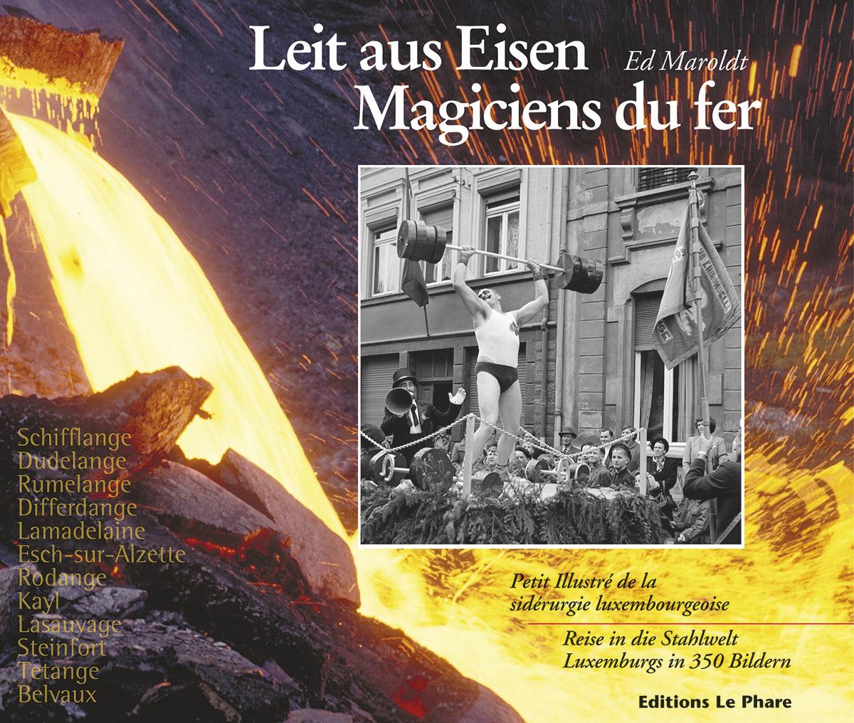 Livre Leit aus Eisen 2005 Text Ed Marold