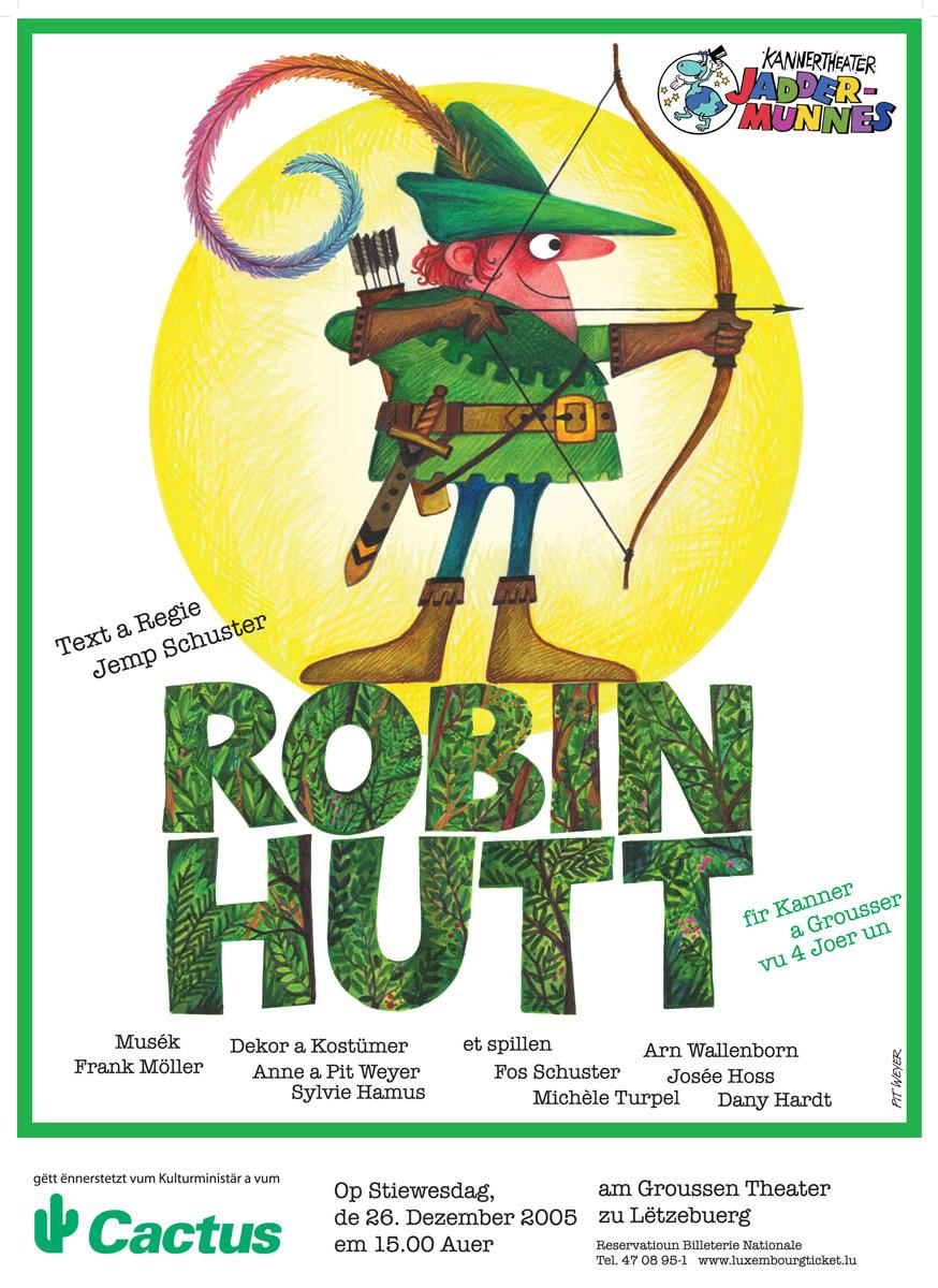 Affiche Robin Hood Jemp Schuster Kannertheater 2005 Pit Weyer