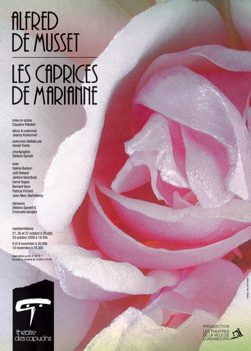 Affiche Plakat Théâtre des Capucins Les Caprices de Marianne de Afred de Musset 2006 Pit Weyer