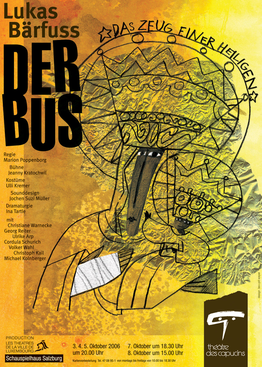Affiche Plakat Théâtre des Capucins Der Bus von Lukas Bärfuss 2006 Pit Weyer