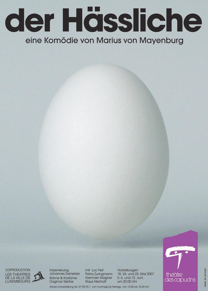 Affiche Plakat Théâtre des Capucins Der Hässliche von Marius von Mayenburg 2007 Pit Weyer