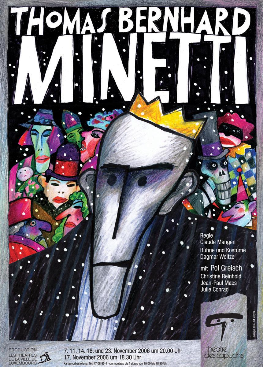 Affiche Plakat Théâtre des Capucins Minetti von Thomas Bernhard 2006 Pit Weyer