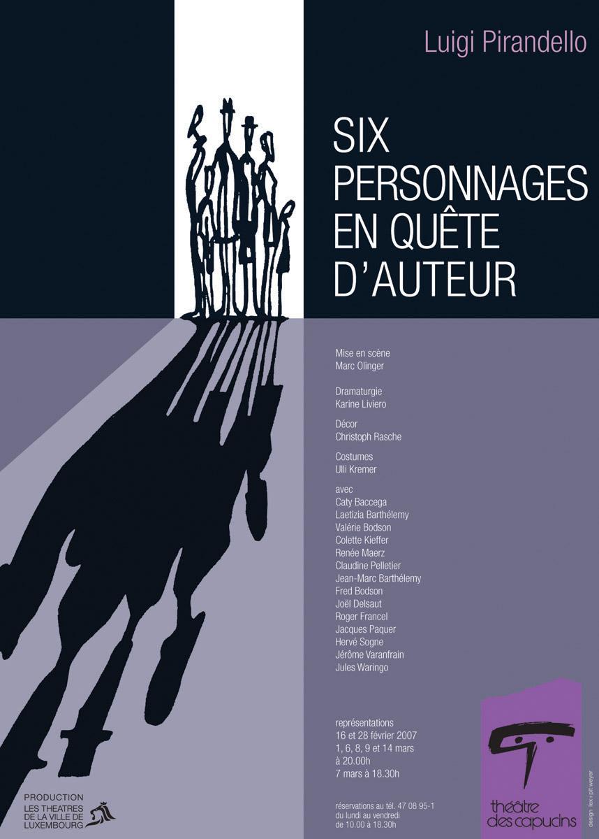 Affiche Plakat Théâtre des Capucins Six personnages de Luigi Prandello 2007 Lex & Pit Weyer