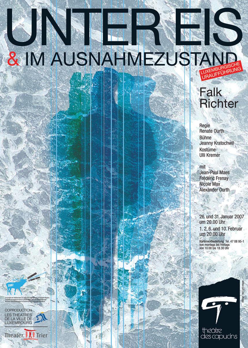 Plakat Unter Eis von Falk Richter Théâtre des capucins 2006 Lex & Pit Weyer