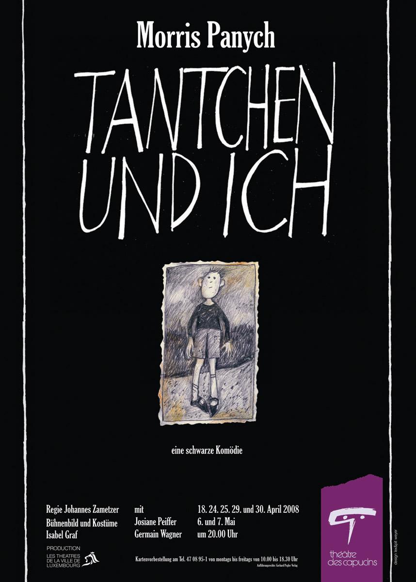 Affiche 2008 Théâtre des Capucins Tantchen von Morris Panych Lex & Pit Weyer