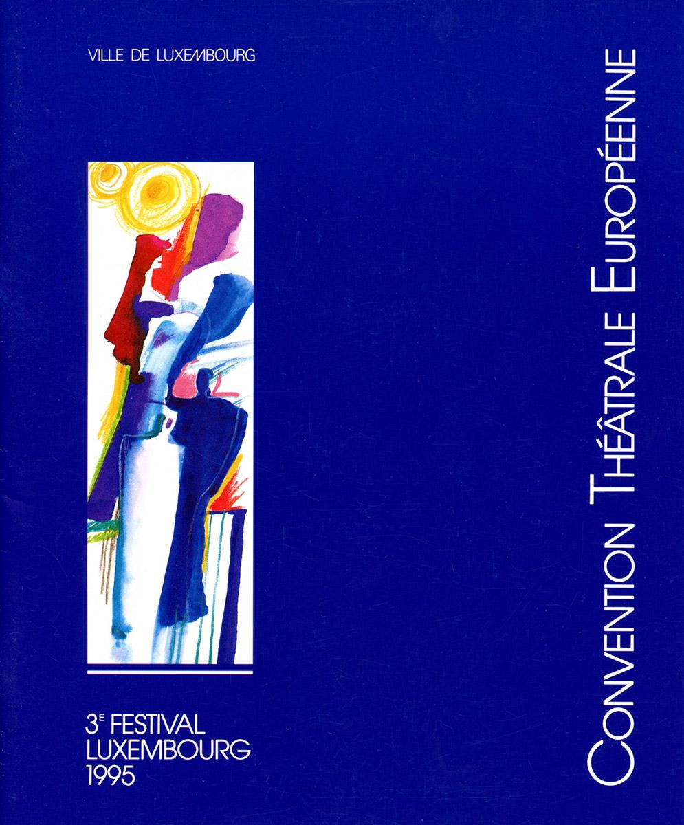Brochure Convention Théâtrale Européenne 1995 Lex & Pit Weyer