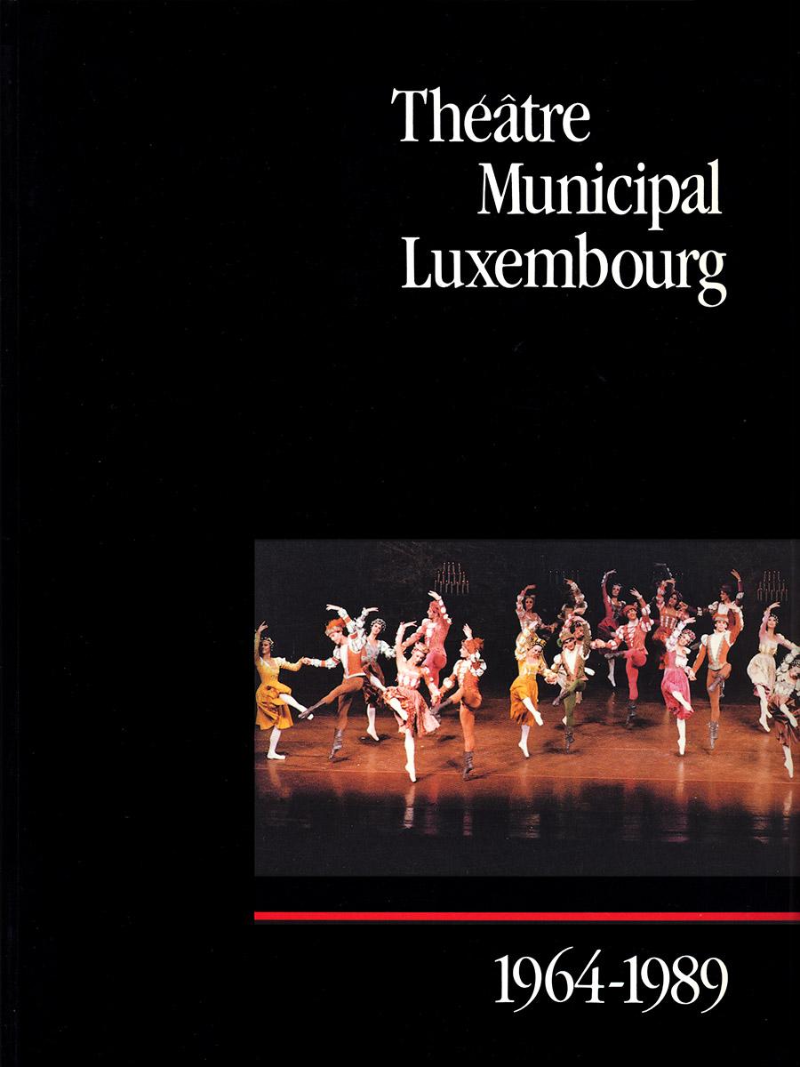 Livre pour le 25e anniversaire Théâtre Municipal de Luxembourg Lex & Pit Weyer