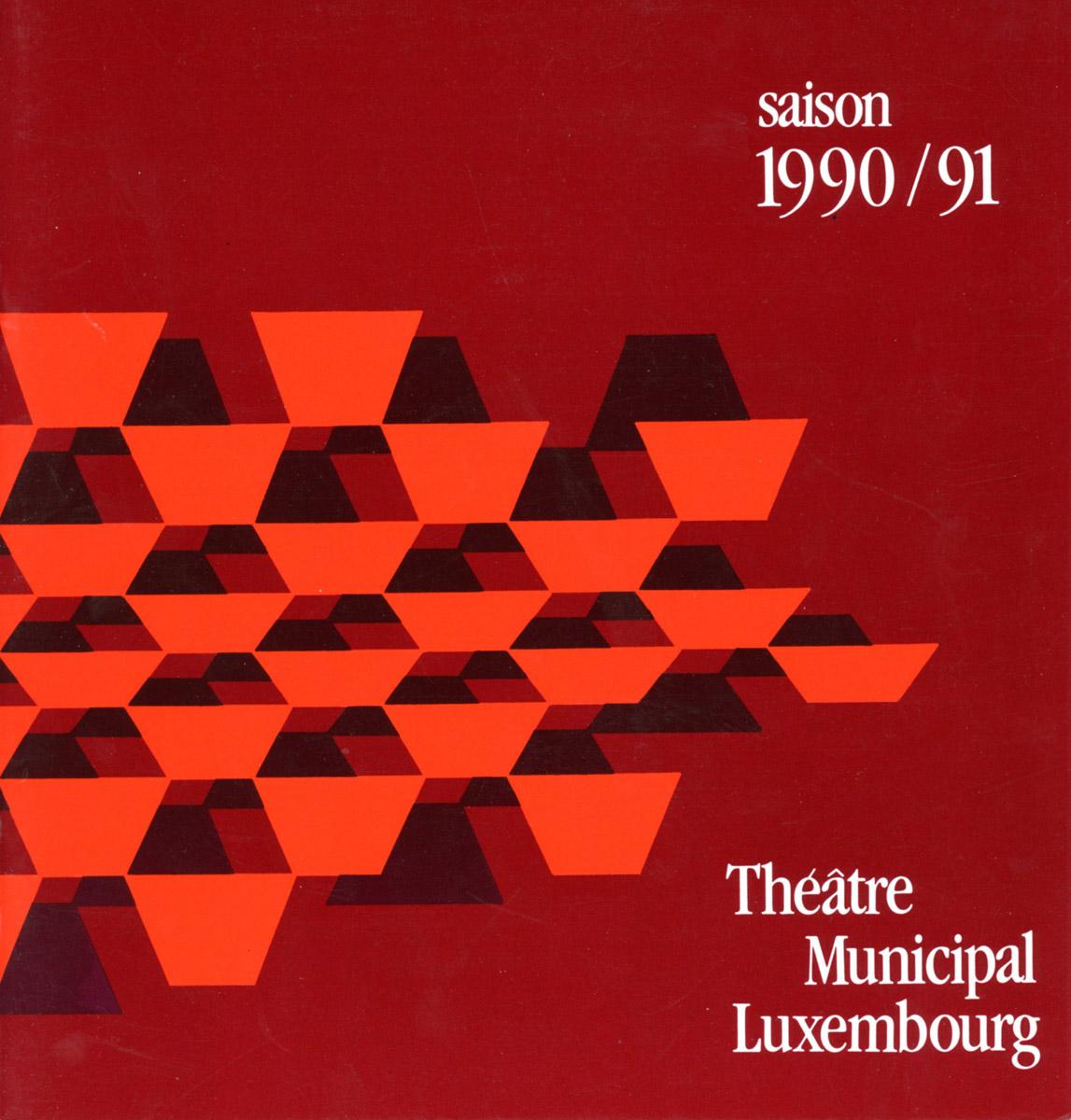Programme Théâtre Municipal de la Ville de Luxembourg programmation Saison 1990-91