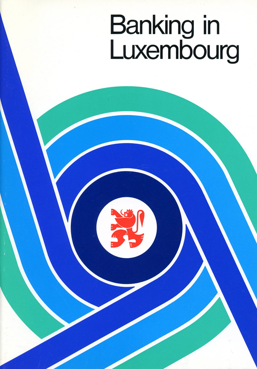 brochure Banking in Luxembourg Ministry of finance Luxembourg