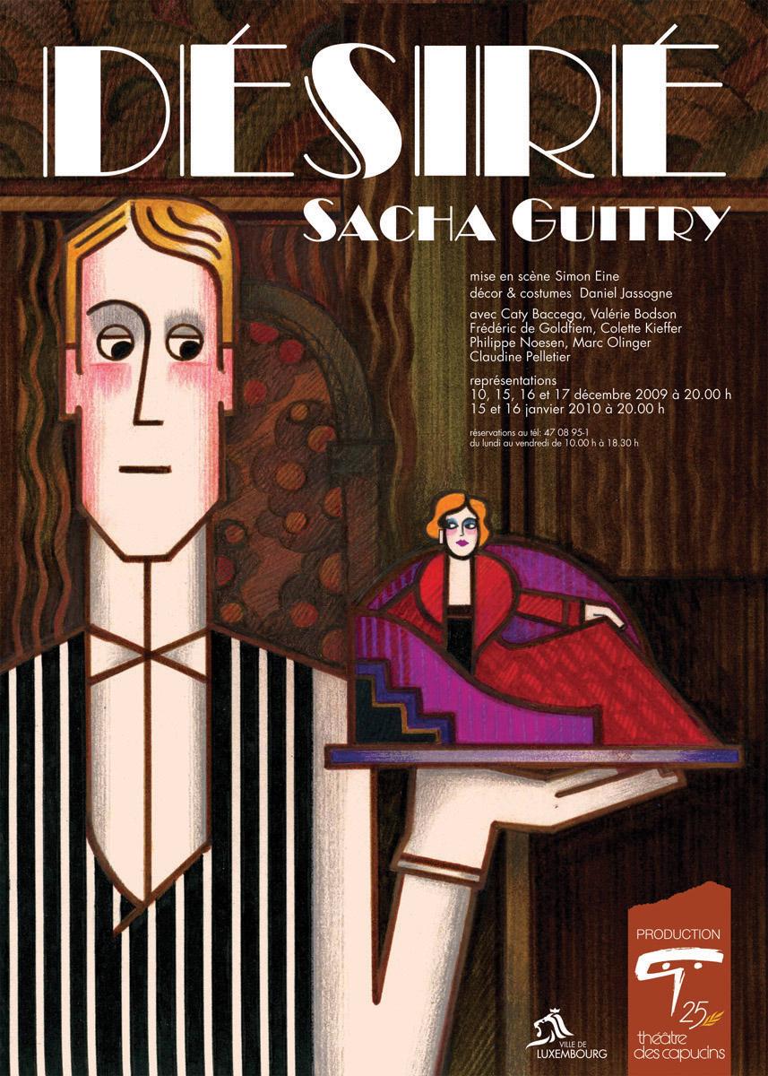 Affiche Désiré de Sasha Guitry Théâtre des Capucins 2009 Illustration Pit Weyer