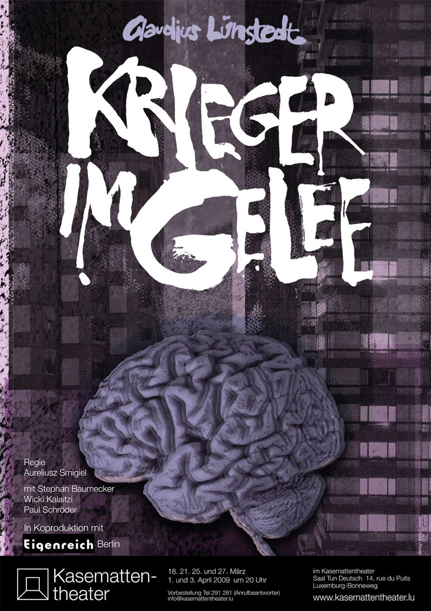 Plakat Krieger im Gelee von Claudius Lünstedt Kasemattentheater in Koproduktion mit Eigenreichtheater Berlin 2009 Lex Weyer