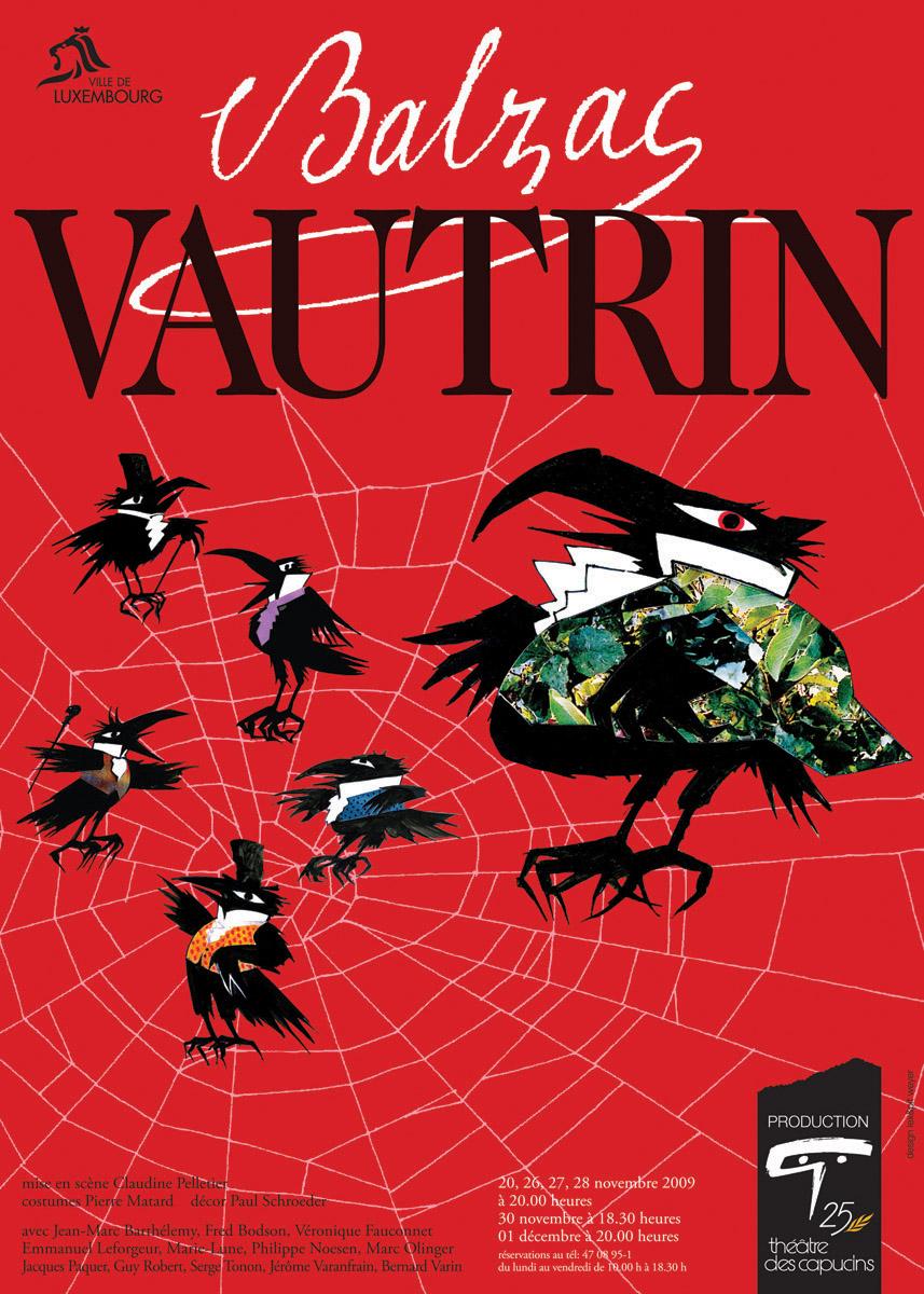 Affiche Vautrin de Balzac 2009 Théâtre des Capucins Lex Weyer