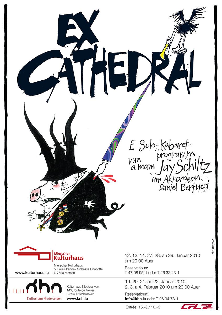 Affiche Ex-Cathedral Jay Schiltz KHM Pit Weyer