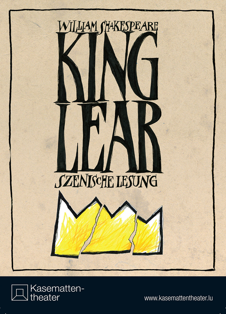 Affiche King Lear Kasemattentheater 2010 Pit Weyer