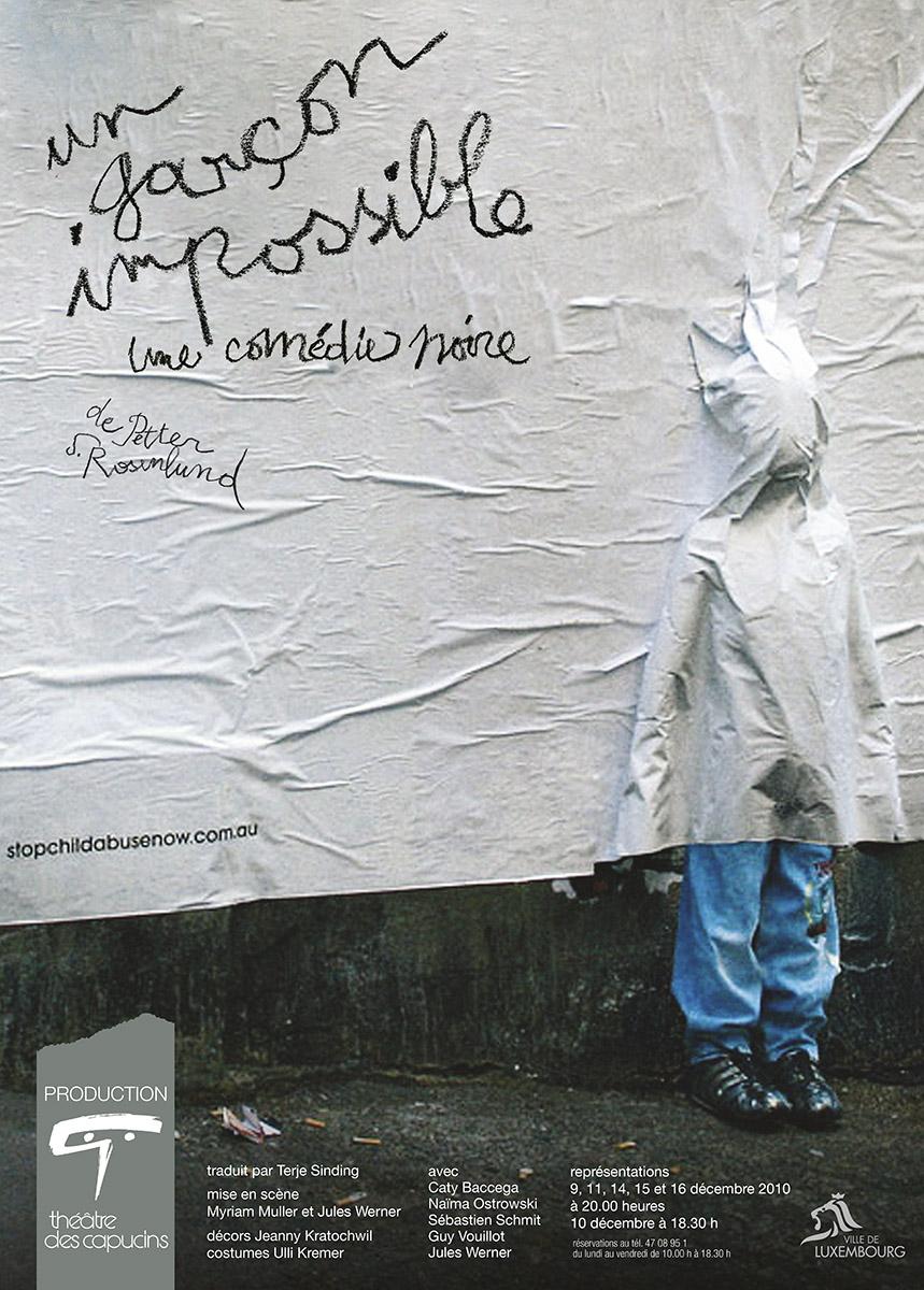Affiche Un garçon impossible de Petter S. Rosenlund théâtre des Capucins 2010