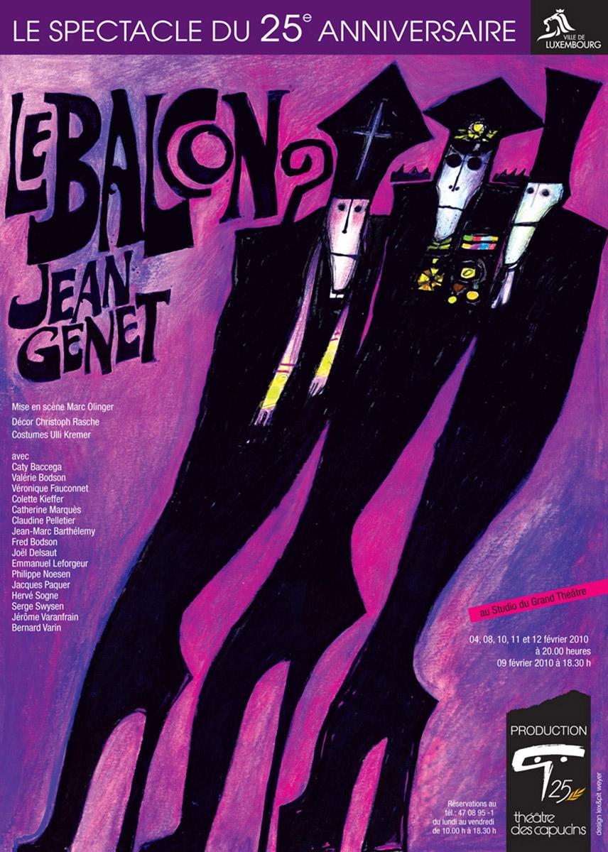 Affiche Plakat Le Balcon de Jean Genet Réadaptation pour les 25 ans du Théâtre des Capucins 2010 Pit Weyer